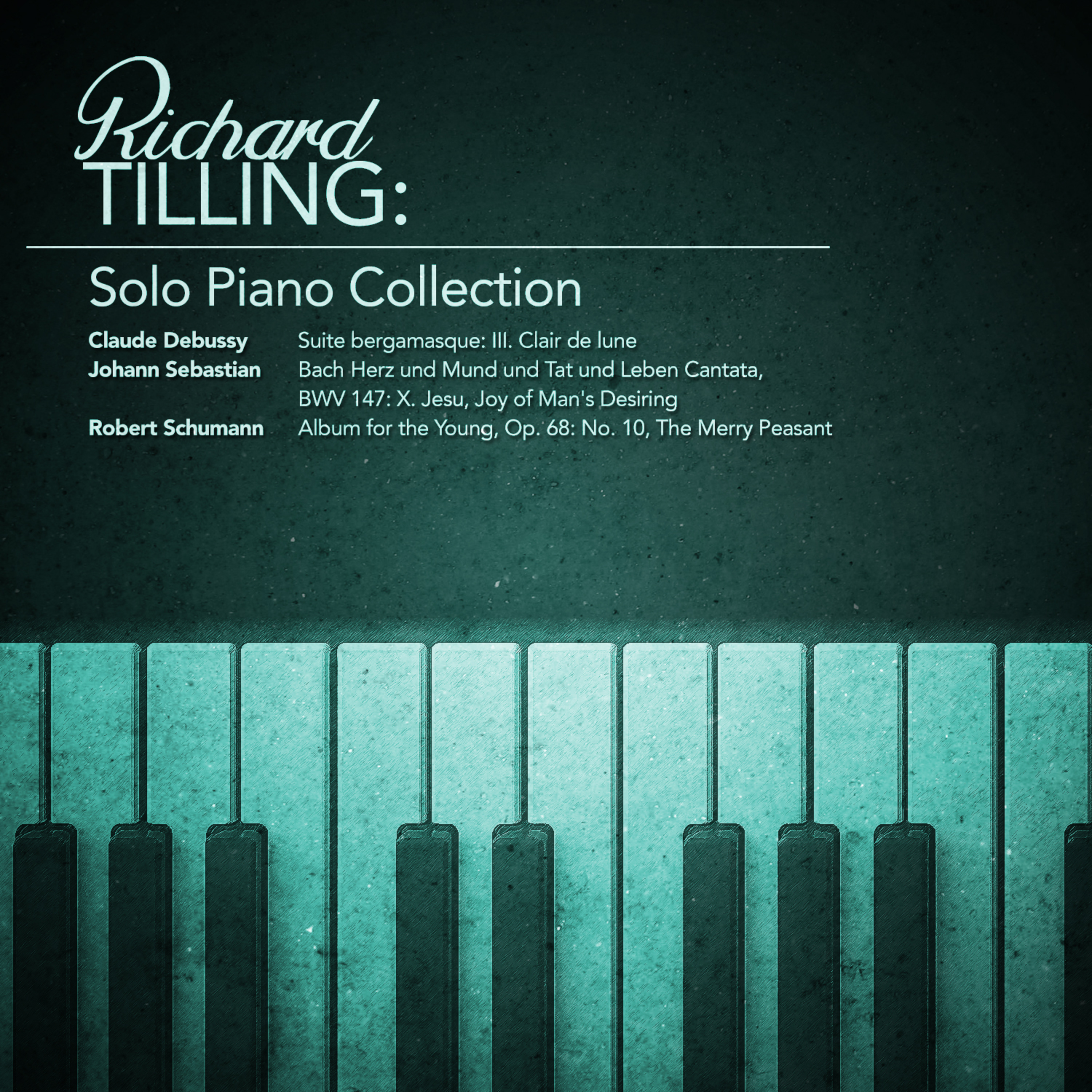 Richard Tilling: Solo Piano Collection - Overview