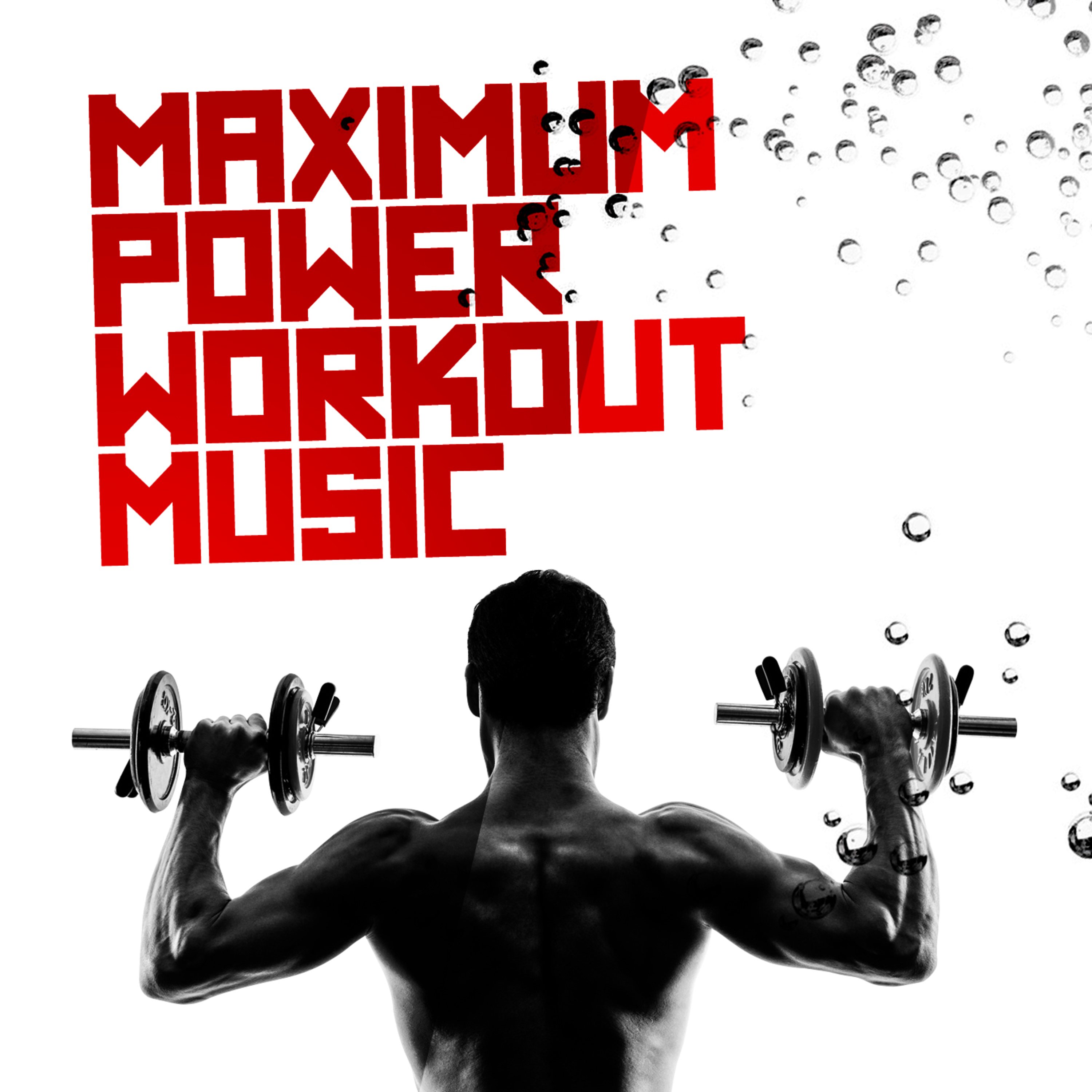 Maximum Power Workout Music - Overview